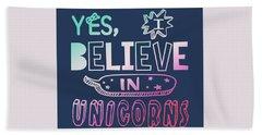 I Believe In Unicorns - Baby Room Nursery Art Poster Print Hand Towel
