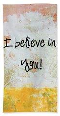 I Believe In You Hand Towel