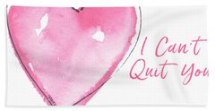 I Can't Quit You Hand Towel