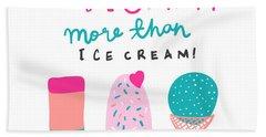 I Love Mummy More Than Ice Cream - Baby Room Nursery Art Poster Print Hand Towel