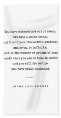 Jorge Luis Borges Quote 01 - Typewriter Quote - Minimal, Modern, Classy, Sophisticated Art Prints Hand Towel