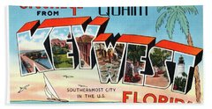 Key West Greetings Bath Towel