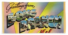Long Branch Greetings Bath Towel