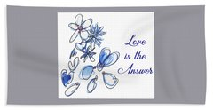 Love Is The Answer Hand Towel