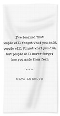 Maya Angelou Quote 01 - Typewriter Quote - Minimal, Modern, Classy, Sophisticated Art Prints Hand Towel