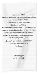 Minimal Ayn Rand Quote 02- Atlas Shrugged - Modern, Classy, Sophisticated Art Prints For Interiors Bath Towel