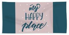 My Happy Place - Baby Room Nursery Art Poster Print Hand Towel
