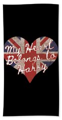 My Heart Belongs To Prince Harry Bath Towel