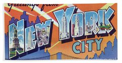 New York City Greetings - Version 2 Bath Towel