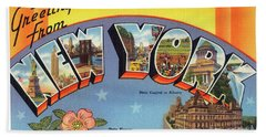 New York Greetings - Version 4 Bath Towel