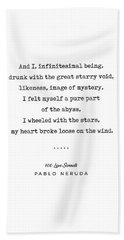 Pablo Neruda Quote 03 - 100 Love Sonnets - Minimal, Sophisticated, Modern, Classy Typewriter Print Hand Towel