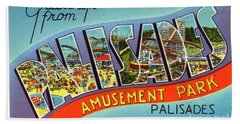 Palisades Amusement Park Greetings Bath Towel