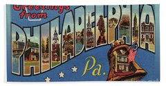 Philadelphia Greetings Bath Towel