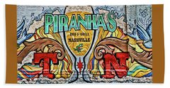 Piranaha's Bar And Grill # 2 - Nashville Bath Towel