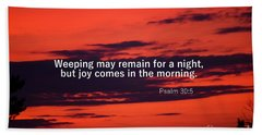 Bath Towel featuring the photograph Psalm 305 by Patti Whitten