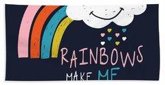 Rainbows Make Me Smile - Baby Room Nursery Art Poster Print Bath Towel