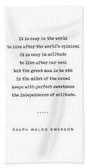 Ralph Waldo Emerson 03 - Solitude Quote - Minimal, Sophisticated, Modern, Classy Typewriter Print Hand Towel