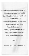 Ralph Waldo Emerson Quote 01 - Minimal, Sophisticated, Modern, Classy Typewriter Print - Motivation Hand Towel