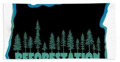 Reforestation Bath Towel