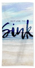 Refuse To Sink Hand Towel