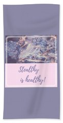 Bath Towel featuring the photograph Stealthy Is Healthy by Judy Kennedy