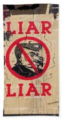 Street Poster - Liar Liar Bath Towel