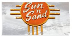 Sun 'n Sand Motel  Bath Towel