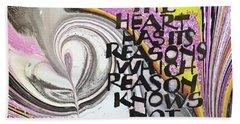The Heart Has Its Reasons Hand Towel