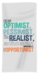 The Opportunist Bath Towel
