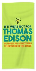 Thomas Edison Bath Towel