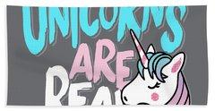 Unicorns Are Real - Baby Room Nursery Art Poster Print Hand Towel