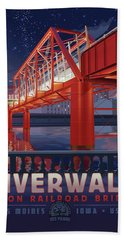 Union Railroad Bridge - Riverwalk Bath Towel