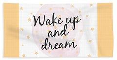 Wake Up And Dream - Baby Room Nursery Art Poster Print Hand Towel