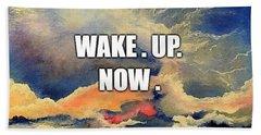 Wake. Up. Now. Bath Towel