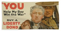 You, Help My Boy Win The War  Buy A Liberty Bond, 1917 Bath Towel