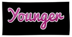 Designs Similar to Younger #younger