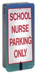 School Nurse Parking Sign  Portable Battery Charger