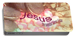 Jesus Is The Sweetest Name I Know Portable Battery Charger