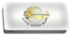 Portable Battery Charger featuring the digital art Love Gives Hope by Laurie L