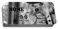 A House Is Not A Home Without A Dog Living There Portable Battery Charger