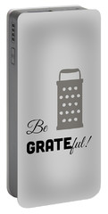 Portable Battery Charger featuring the digital art Be Grateful by Nancy Ingersoll