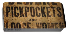 Beware Pickpockets And Loose Women Portable Battery Charger