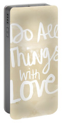 Do All Things With Love- Inspirational Art Portable Battery Charger