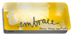 Embrace Change Portable Battery Charger by Linda Woods
