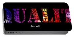 Equality For All - Stone Rock'd Art By Sharon Cummings Portable Battery Charger