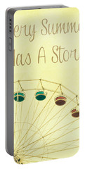 Every Summer Has A Story Portable Battery Charger