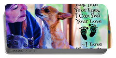Every Time I Look Into Your Eyes Portable Battery Charger