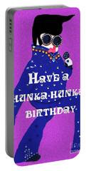 Hunka Hunka Birthday Portable Battery Charger