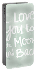 I Love You To The Moon And Back- Inspirational Quote Portable Battery Charger