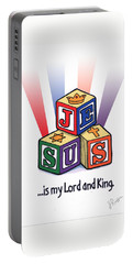 Jesus Is My Lord And King Portable Battery Charger by Jerry Ruffin